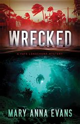 Wrecked Faye Longchamp Archaeological Mysteries Book Series in Order