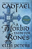 A Morbid Taste for Bones Brother Cadfael Books in Order