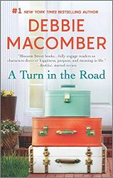 A Turn in the Road - The Blossom Street Books in Order