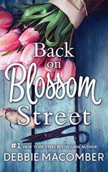 Back on Blossom Street - The Blossom Street Books in Order
