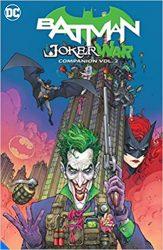 Batman The Joker War Reading Order Companion Vol 2