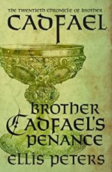 Brother Cadfael's Penance Brother Cadfael Books in Order