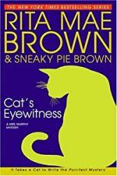 Cat s Eyewitness Mrs Murphy Books in Order