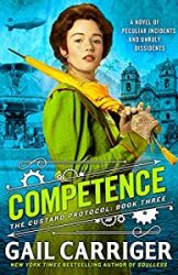 Competence The Custard Protocol The Parasol Protectorate Books in Order