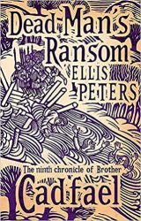 Dead Man's Ransom Brother Cadfael Books in Order