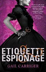 Etiquette & Espionage Finishing School The Parasol Protectorate Books in Order