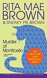 Murder at Monticello Mrs Murphy Books in Order