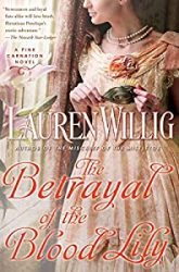 The Betrayal of the Blood Lily Pink Carnation Books in Order