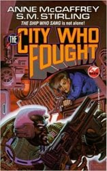 The City Who Fought - The Brain & Brawn Ship Book in Order