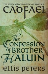 The Confession of Brother Haluin Brother Cadfael Books in Order