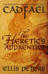 The Heretic's Apprentice Brother Cadfael Books in Order