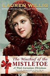 The Mischief of the Mistletoe Pink Carnation Books in Order