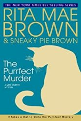 The Purrfect Murder Mrs Murphy Books in Order