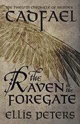 The Raven in the Foregate Brother Cadfael Books in Order