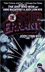 The Ship Errant - The Brain & Brawn Ship Book in Order