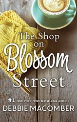 The Shop on Blossom Street - The Blossom Street Books in Order