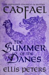 The Summer of the Danes Brother Cadfael Books in Order