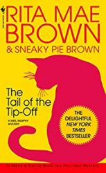 The Tail of the Tip-Off Mrs Murphy Books in Order