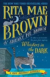 Whiskers in the Dark Mrs Murphy Books in Order