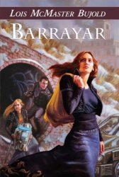 Barrayar - The Vorkosigan Saga Books in Order