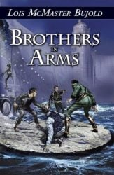 Brothers in Arms - The Vorkosigan Saga Books in Order