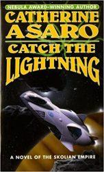 Catch The Lightning Saga of the Skolian Empire Books in Order