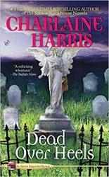Dead over Heels Aurora Teagarden Books in Order