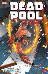 Deadpool Classic Vol 10