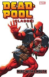 Deadpool Classic Vol 11 Merc With A Mouth