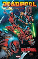 Deadpool Classic Vol 12 Deadpool Corps