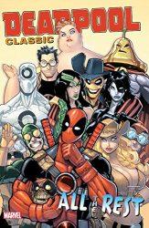 Deadpool Classic Vol 15 All The Rest