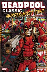 Deadpool Classic Vol 22 Murder Most Fowl - Deadpool Reading Order
