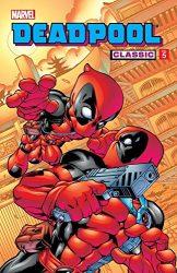 Deadpool Classic Vol 5