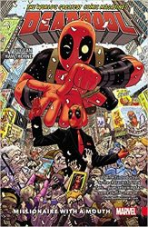 Deadpool: World's Greatest Vol. 1: Millionaire With A Mouth