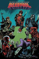 Deadpool World's Greatest Vol 5 Civil War II - Deadpool Reading Order