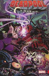 Deadpool World's Greatest Vol. 8 Til Death Do Us - Deadpool Reading Order