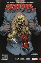 Deadpool World's Greatest Volume 6 Patience Zero - Deadpool Reading Order
