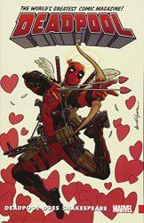 Deadpool World's Greatest Volume 7 Deadpool Does Shakespeare - Deadpool Reading Order