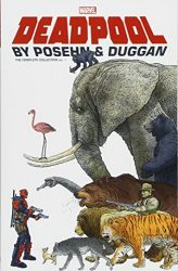 Deadpool by Posehn & Duggan The Complete Collection Vol 1