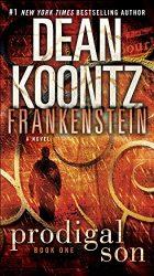 Dean Koontz's Frankenstein Book 1 Prodigal Son Reading Order