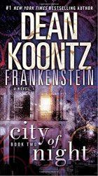 Dean Koontz's Frankenstein Book 2 City of Night Reading Order
