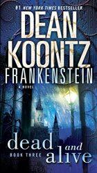 Dean Koontz's Frankenstein Book 3 Dead and Alive Reading Order