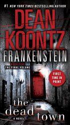 Dean Koontz's Frankenstein Book 5 The Dead Town Reading Order