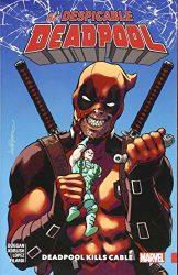 Despicable Deadpool Vol. 1 Deadpool Kills Cable - Deadpool Reading Order