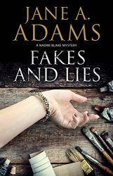 Fakes and Lies Naomi Blake Books in Order