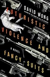 Futuristic Violence and Fancy Suits David Wong Books in Order