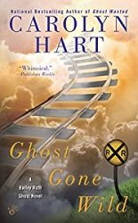 Ghost Gone Wild Bailey Ruth Books in Order
