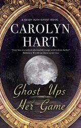 Ghost Ups Her Game Bailey Ruth Books in Order