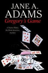 Gregory's Game Naomi Blake Books in Order