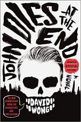 John Dies at the End David Wong Books in Order